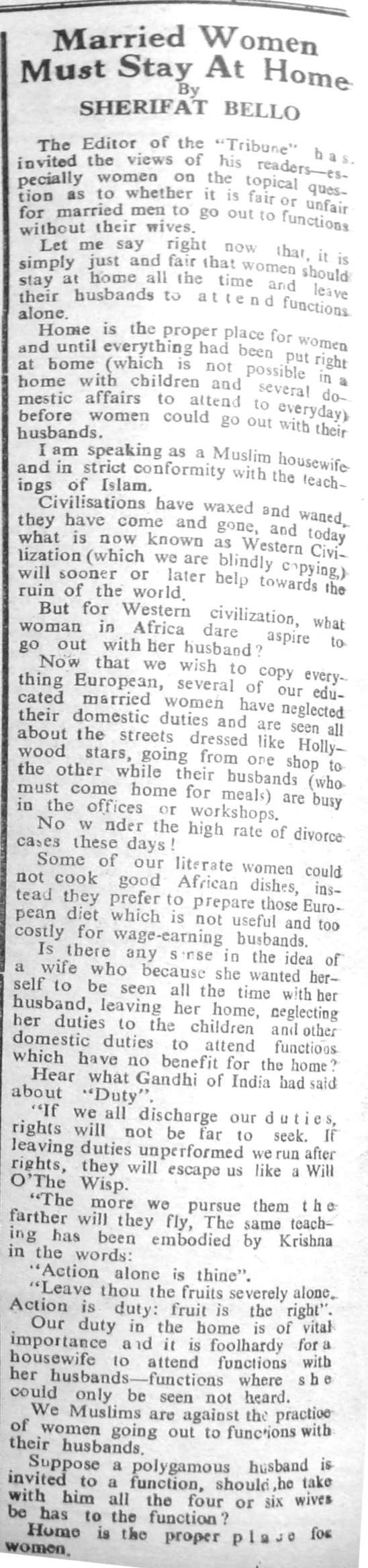 "Sherifat Bello. ""Married Women Must Stay at Home."" Nigerian Tribune. Week-End Supplement, November 11, 1950, sec. ""For Women Only. Women, This Page is Yours: Use it"" (p. 6)."