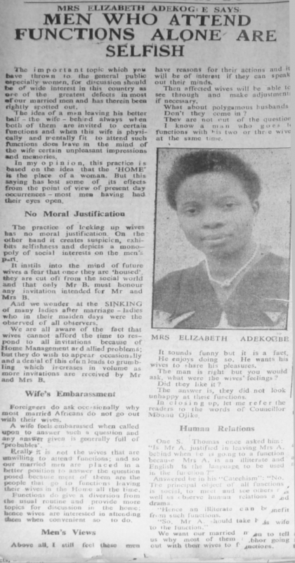 "Mrs Elizabeth Adekogbe. ""Men Who Attend Functions Alone Are Selfish."" Nigerian Tribune. Week-End Supplement, December 2, 1950, sec. ""For Women Only. Women, This Page Is Yours: Use it"" (p. 6)."