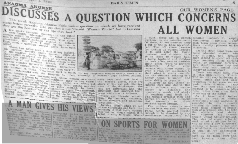 "Anaoma Akunne. ""Discusses a Question Which Concerns All Women."" Daily Times, April 3, 1950, sec. ""Our Women's Page"" (p. 5)."