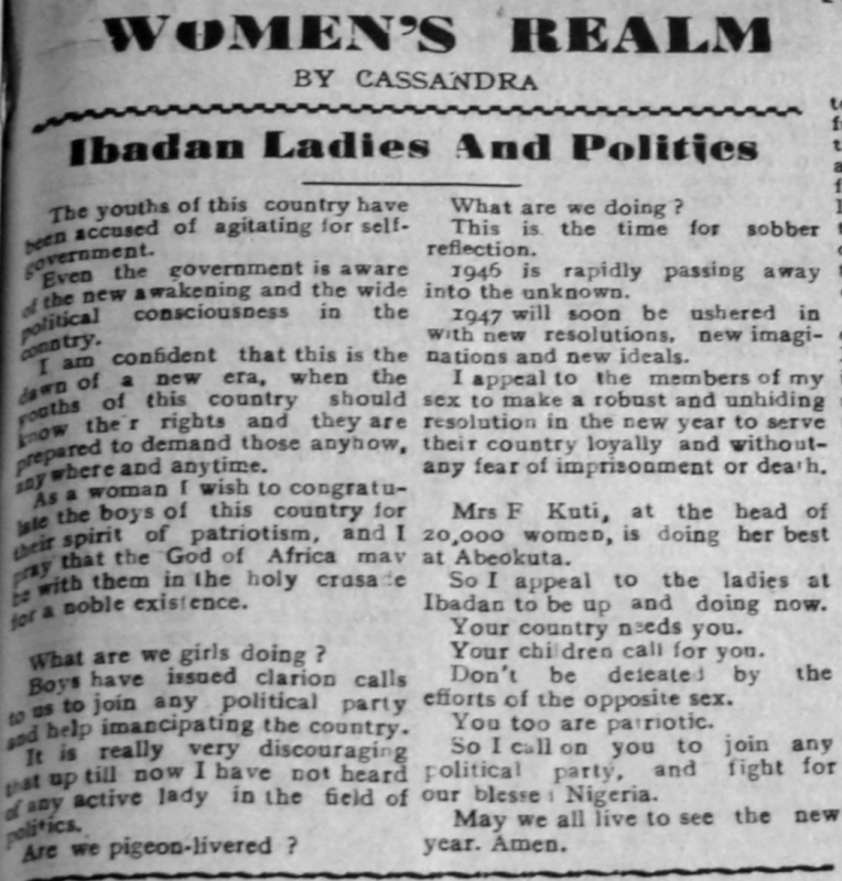 "Cassandra. ""Ibadan Ladies and Politics."" Southern Nigerian Defender, December 23, 1946, sec. ""Women's Realm"" (p. 3)."