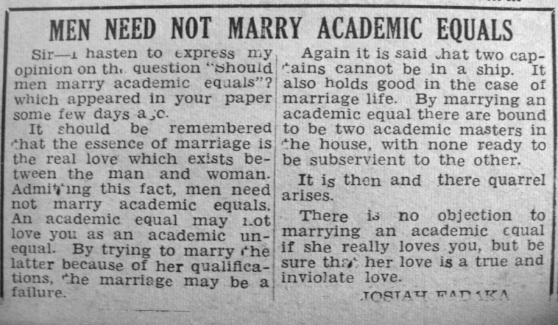 "Mr Josiah Fadaka. ""Men Need Not Marry Academic Equals."" Daily Times, May 6, 1950, sec. ""Saturday Supplement - Our Women's Page"" (p. 1)."